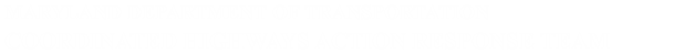 Department of Transportation Coordinated Highways Action Response Team
